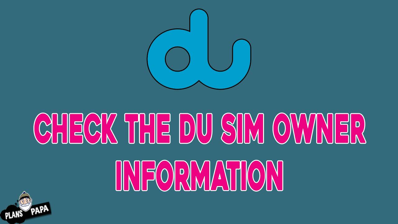 Check the DU Sim owner information